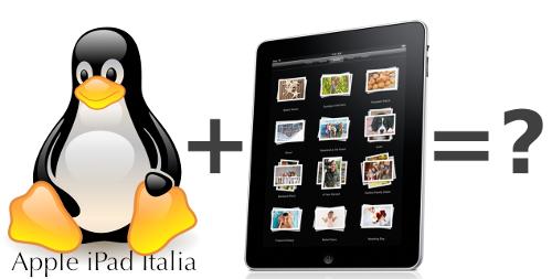 iPad più Linux uguale ....