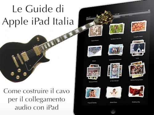 Guida per collegare chitarre microfoni e tastiere ad iPad